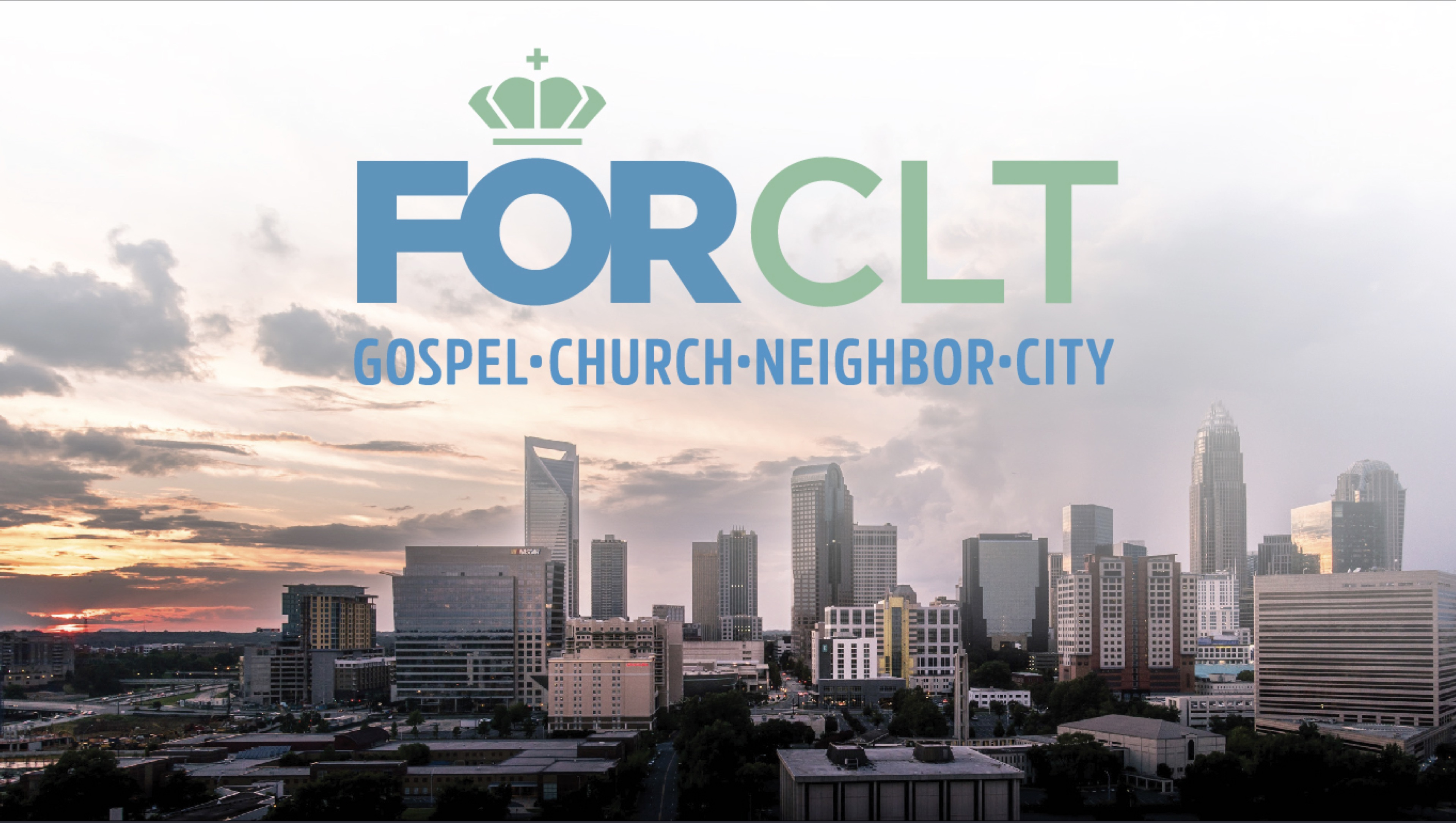 FOR CLT: For the Church + For Our City